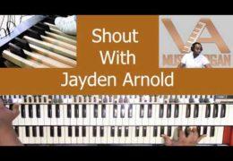 Gospel Organ Shout Music  with Jayden Arnold