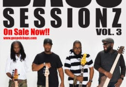BASS SESSIONZ VOL. 3 ON SALE NOW!!