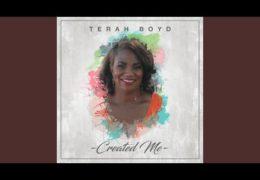 "Terah Boyd ""What You Deserve"""